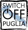 Switch Off Puglia