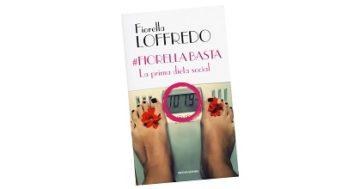 #Fiorella basta. La prima dieta social