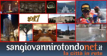 Il 2017 di SanGiovanniRotondoNET.it