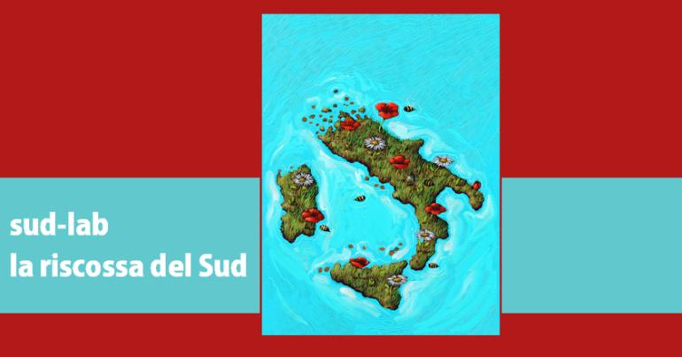SUD-LAB: la riscossa del Sud