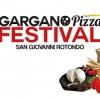 """Prima edizione del """"Gargano Pizza Festival"""""""