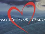 Moonlight Love Trekking