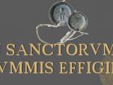In Sanctorum Nummis Effigies